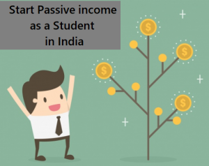 passive-income-for-college-student-india